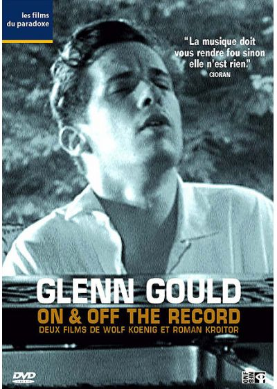 Glenn Gould: On & Off the Record - DVD