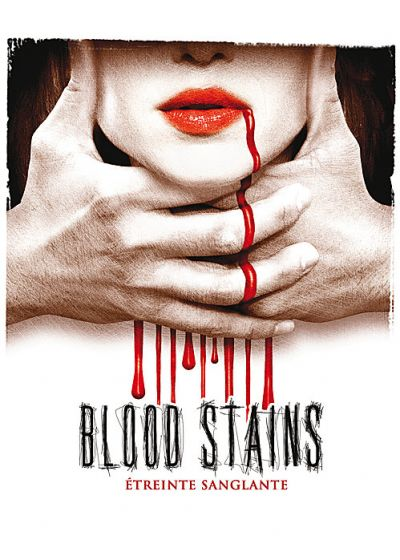 Blood Stains (Etreinte sanglante) - DVD