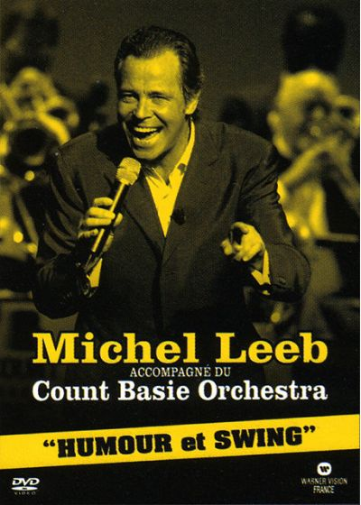 Leeb, Michel & the Count Basie Orchestra - Humour et Swing - DVD