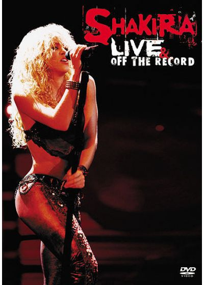 Shakira - Live & Off the Records - The Mangoose Tour 2003 - DVD