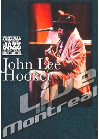 Hooker, John Lee - Live in Montreal - DVD