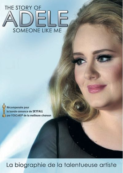 The Story of Adele : Someone Like Me - DVD