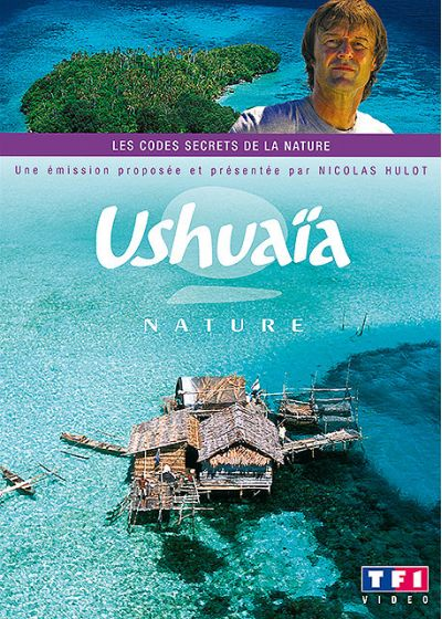 Ushuaïa nature - Les codes secrets de la nature - DVD