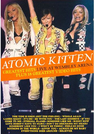 Atomic Kitten - Greatest Hits Live At Wembley Arena Plus 18 Greatest Video Hits - DVD