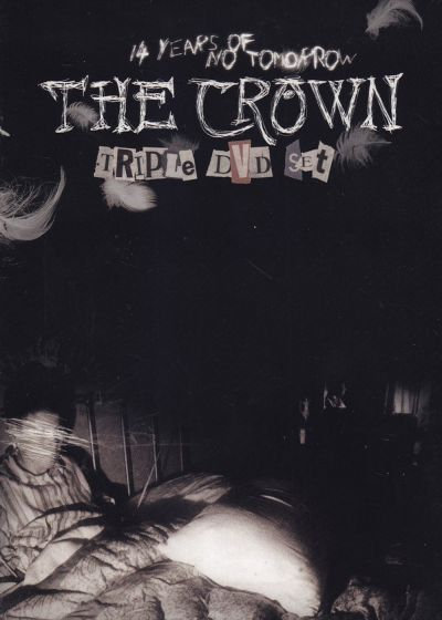 The Crown : 14 Years of No Tomorrow - DVD