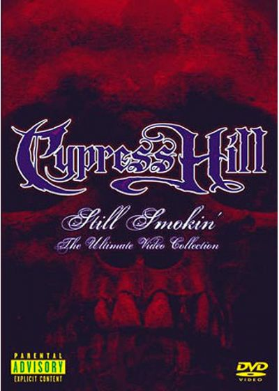 Cypress Hill - Still Smokin' - The Ultimate Video Collection - DVD