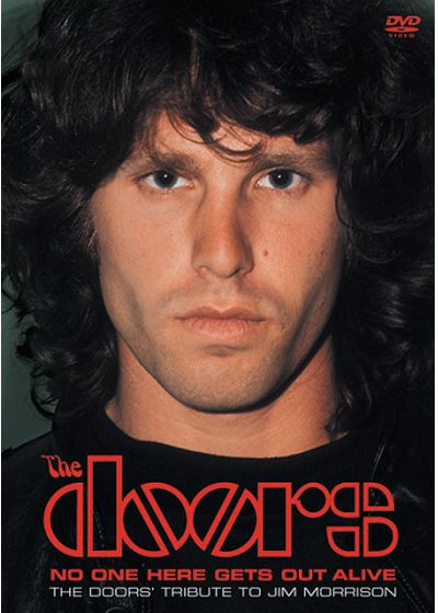The Doors - No One Here Gets Out Alive, The Doors' Tribute To Jim Morrison - DVD