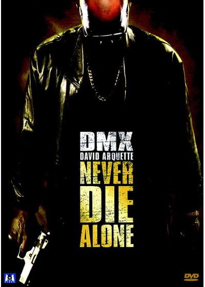 Never Die Alone - DVD
