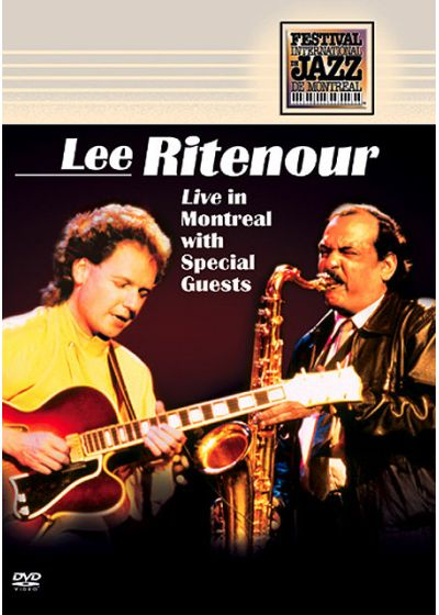 Ritenour, Lee - Live in Montreal with Special Guests - DVD