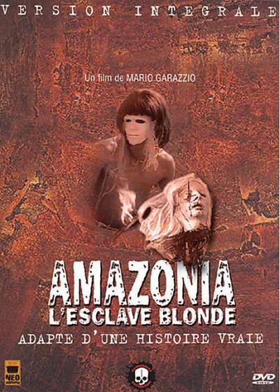 Amazonia, l'esclave blonde (Version intégrale) - DVD