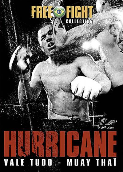 Free Fight Collection - Hurricane (Vale Tudo - Muay Thaï) - DVD