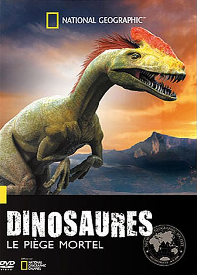 National Geographic - Dinosaures : le piège mortel - DVD
