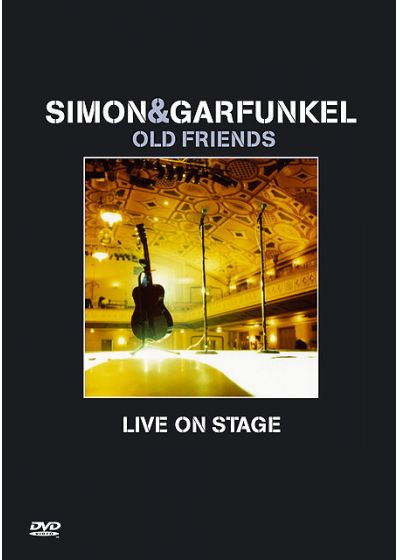 Simon & Garfunkel - Old Friends - Live On Stage - DVD