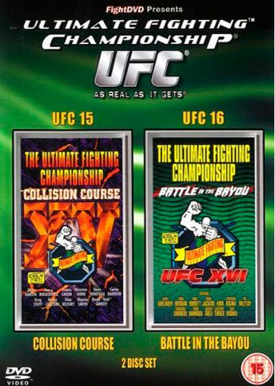 UFC 15 & 16 : Collision Course + Battle of the Bayou - DVD