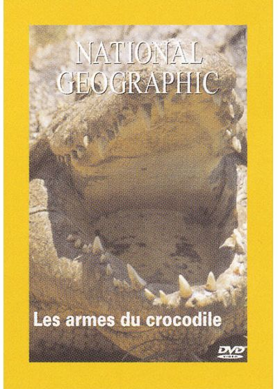 National Geographic - Les armes du crocodile - DVD