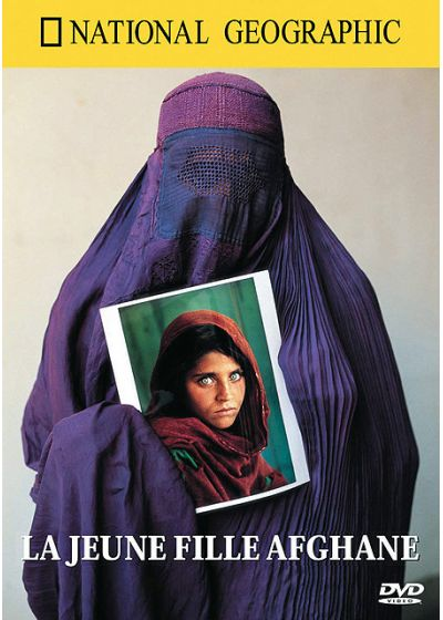 National Geographic - La jeune fille afghane - DVD