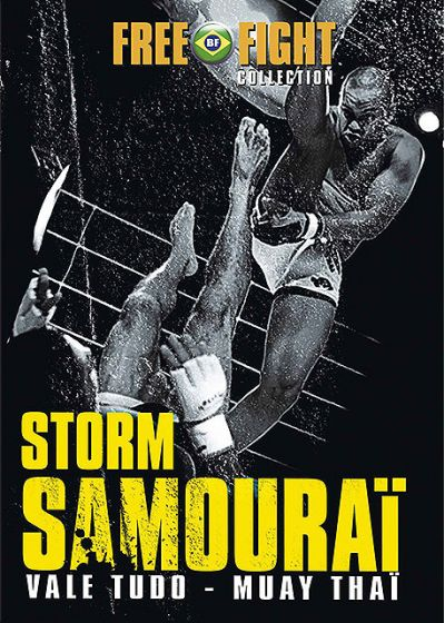 Free Fight Collection - Storm Samouraï (Vale Tudo - Muay Thaï) - DVD