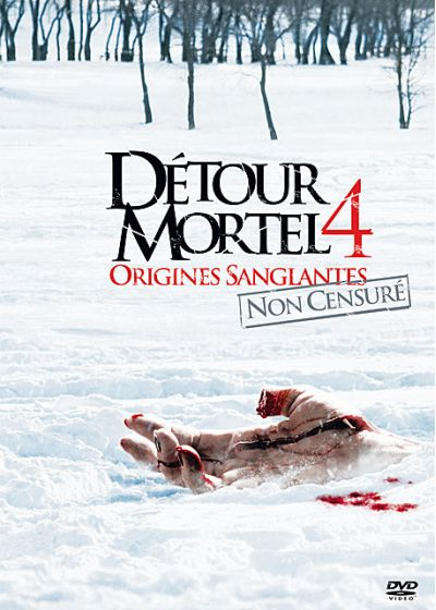 Détour mortel 4 : Origines sanglantes (Non censuré) - DVD