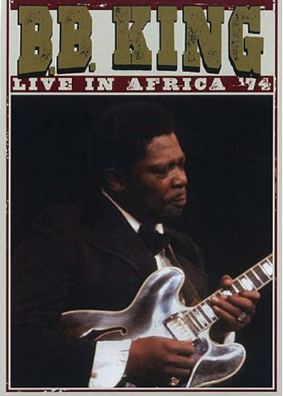 B.B. King : Live in Africa '74 - DVD