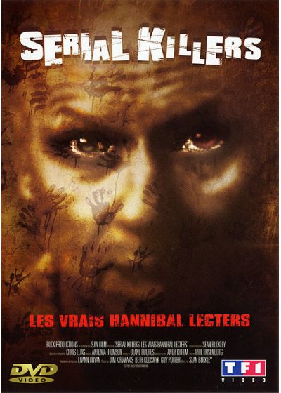 Serial Killers (Les vrais Hannibal Lecters) - DVD