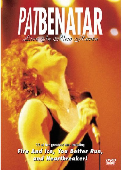 Benatar, Pat - Live in New Haven - DVD