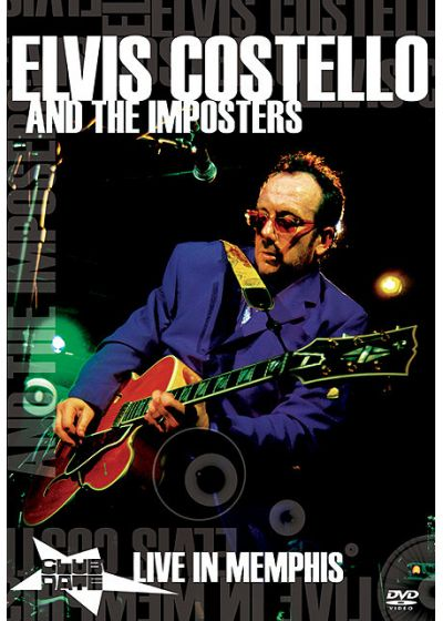 Costello, Elvis - Elvis Costello and The Imposters, Club Date Live In Memphis - DVD