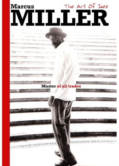 Miller, Marcus - Master of All Trades - DVD