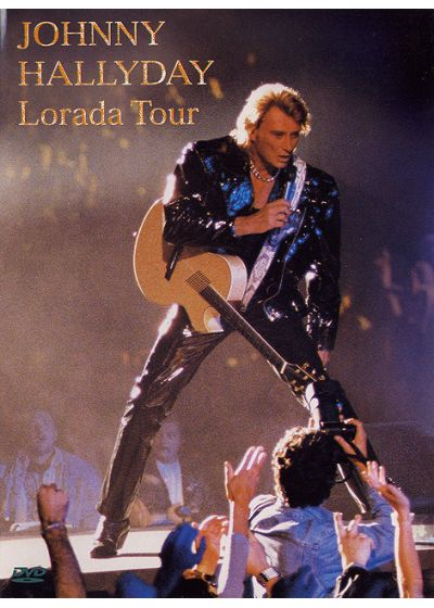 Johnny Hallyday - Lorada Tour - DVD