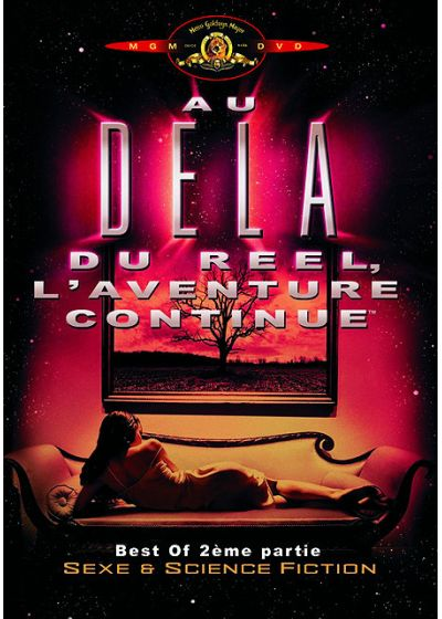 Au-delà du réel : L'aventure continue - Best of 2ème partie : Sexe & science fiction - DVD