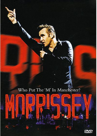 Morrissey - Who Put The 'M' In Manchester? - DVD