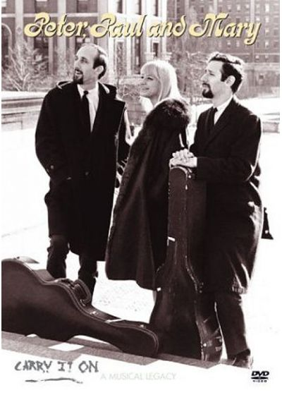 Peter, Paul & Mary - Carry It On - DVD