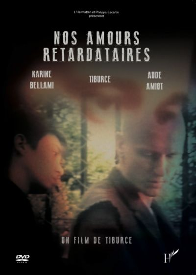 Nos amours retardataires - DVD