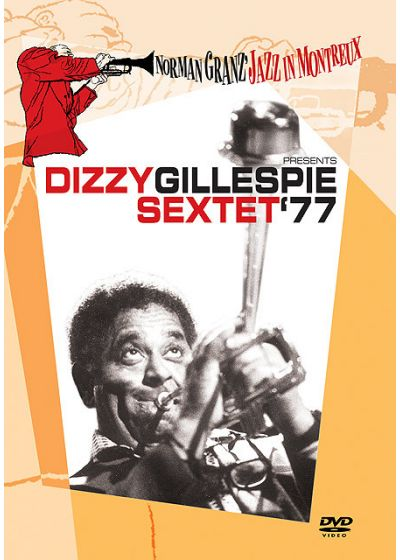 Norman Granz' Jazz in Montreux presents Dizzy Gillespie Sextet '77 - DVD