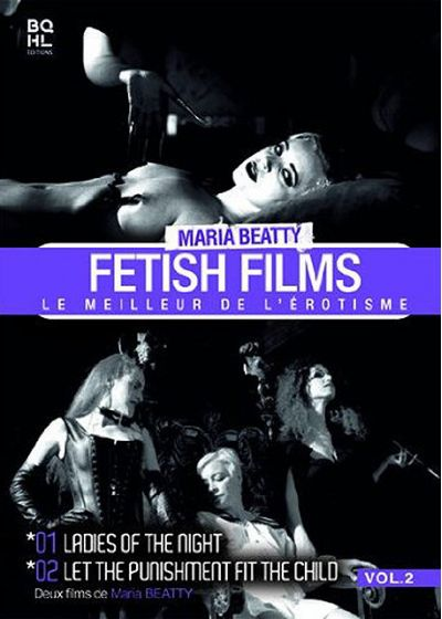 Maria Beatty - Fetish Films Vol. 2 : Le meilleur de l'érotisme - DVD