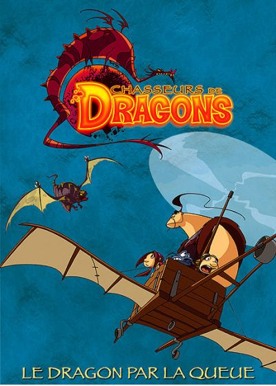 Chasseurs de dragons - Vol. 2 - Le dragon par la queue - DVD