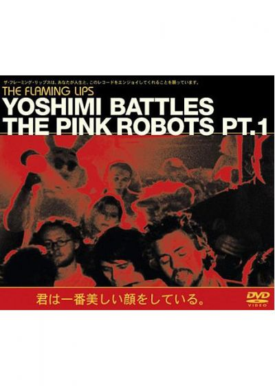 The Flaming Lips - Yoshimi Battles The Pink Robots Pt.1 (DVD single) - DVD