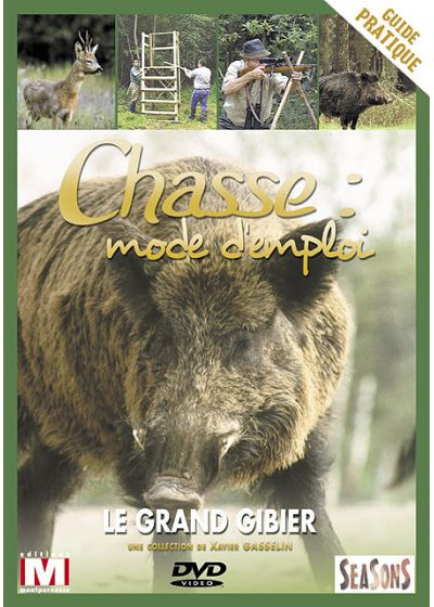 Chasse : mode d'emploi - Vol. 1 : Le grand gibier - DVD