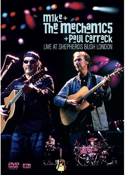 Mike & The Mechanics + Paul Carrack - Live at Shepherds Bush London - DVD