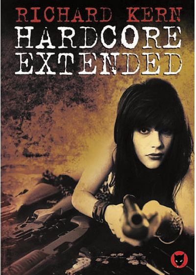 Richard Kern - Hardcore Extended - DVD
