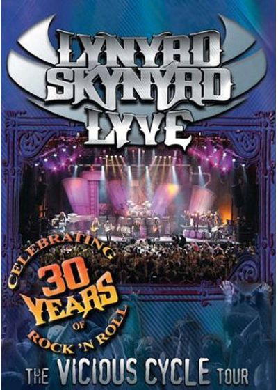 Lynyrd Skynyrd - Lyve - The Vicious Cycle Tour - DVD