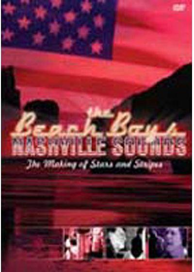 The Beach Boys - Nashville Sounds (The Making Of Stars & Stripes) - DVD