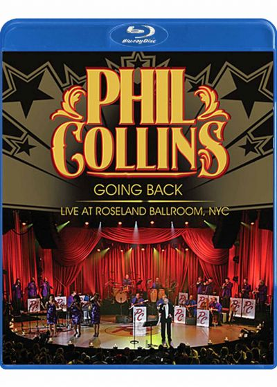 Phil Collins : Going Back Live at Roseland Ballroom, NYC - Blu-ray