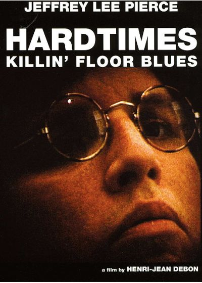 Hardtimes Killin' Floor Blues - DVD