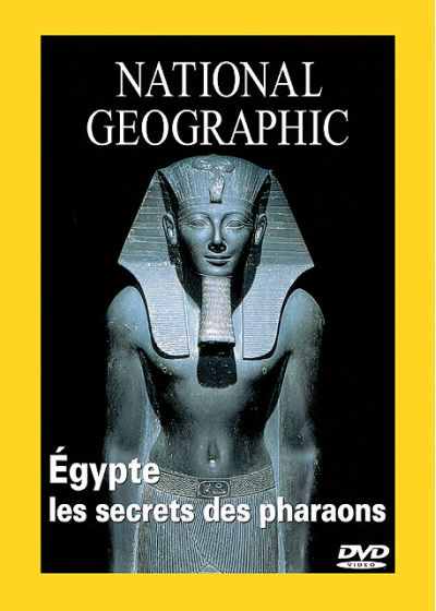 National Geographic - Egypte, les secrets des pharaons - DVD