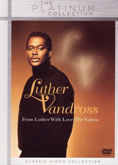 Vandross, Luther - From Luther With Love, The Videos - DVD