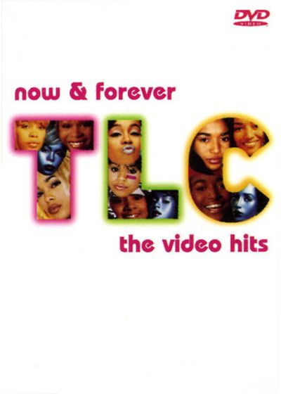 TLC - Now & Forever - The Video Hits - DVD