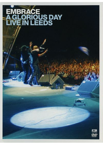 Embrace - A Glorious Day Live In Leeds - DVD