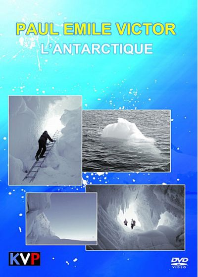 Paul Emile Victor - L'Antarctique - DVD