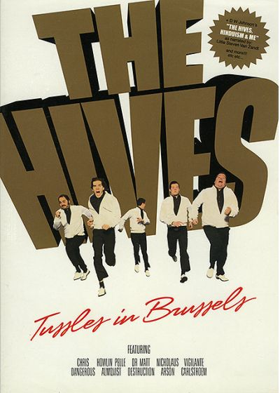 The Hives - Tussles in Brussels - DVD