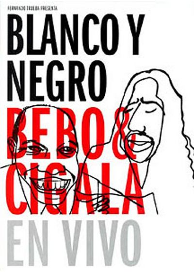 Bebo y Cigala - Blanco y Negro - DVD
